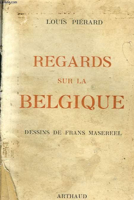 REGARDS SUR LA BELGIQUE
