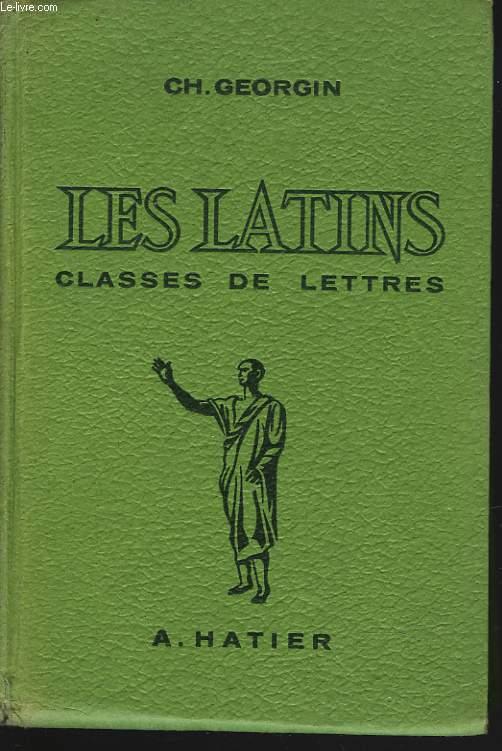 LES LATINS, PAGES PRINCIPALES DES AUEURS DU PROGRAMME. CLASSES DE LETTRES. 19e EDITION REVUE ET COMPLETEE PAR H. BERTHAUT.