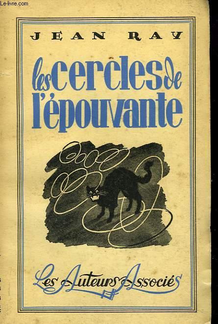 LES CERCLES DE L'EPOUVANTE. EDITION ORIGINALE.