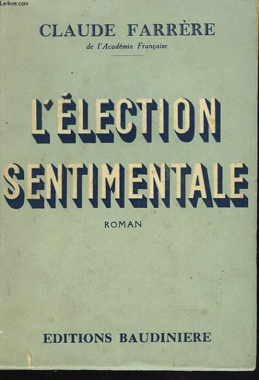 L'ELECTION SENTIMENTALE