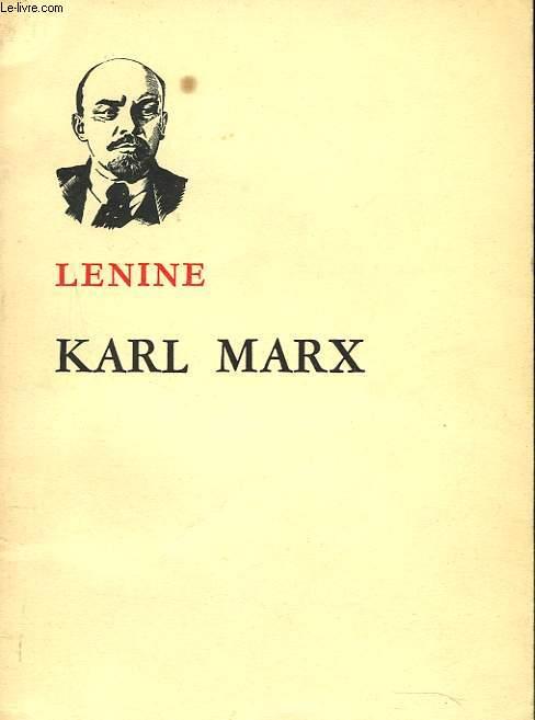 KARL MARX. BREVE NOTICE BIOGRAPHIQUE,  COMPORTANT UN EPOSE DU MARXISME.