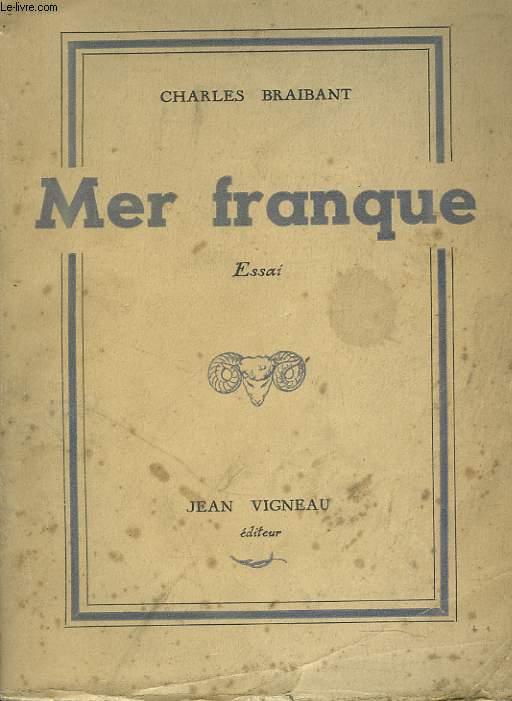 MER FRANQUE. ESSAI