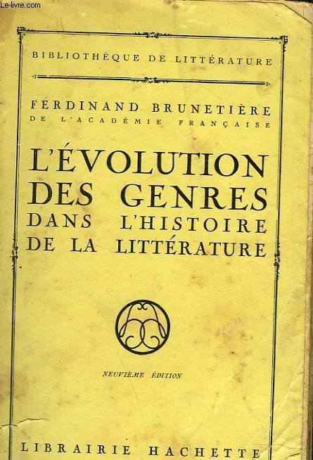 L'EVOLUTION DES GENRES DANS L'HISTOIRE DE LA LITTERATURE