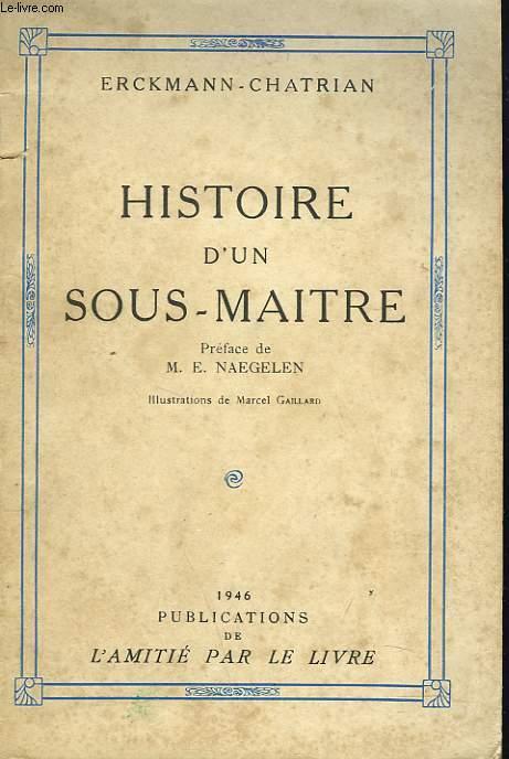 HISTOIRE D'UN SOUS-MAITRE