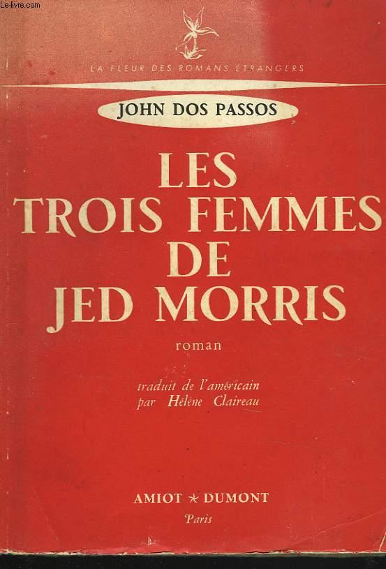 LES TROIS FEMMES DE JED MORRIS
