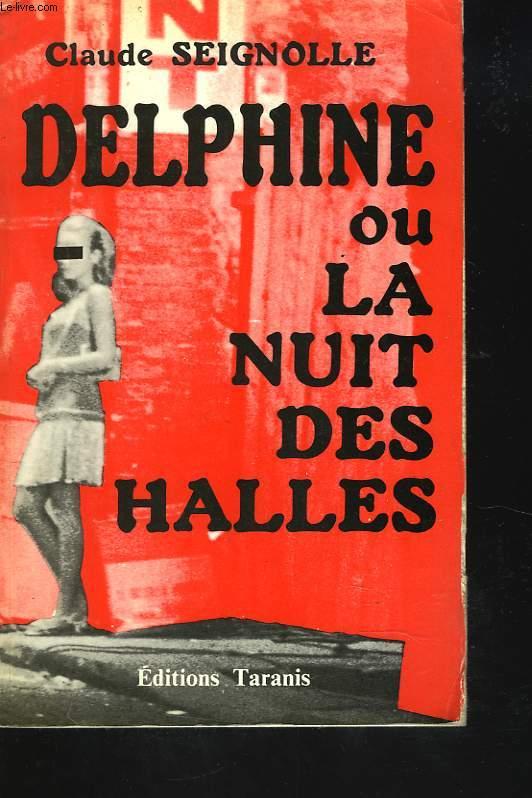 DELPHINE OU LA NUIT DES HALLES