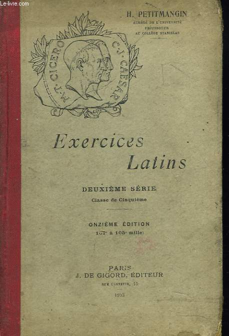 EXERCICES LATINS. 2e SERIE. 11e EDITION