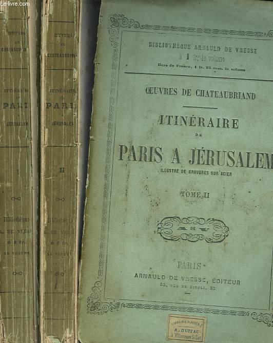 ITINERAIRE DEPARIS A JERUSALEM EN 2 TOMES.