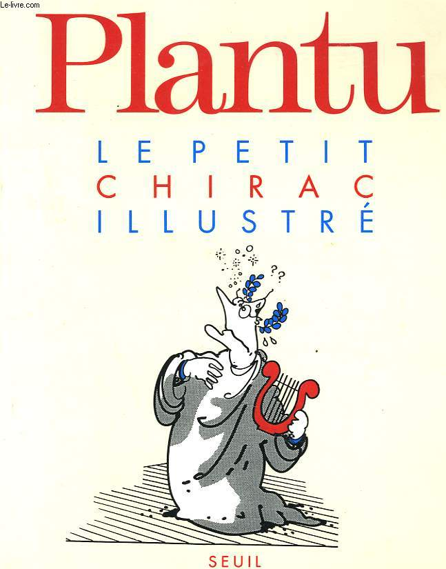 LE PETIT CHIRAC ILLLUSTRE / LE PETIT BALLADUR ILLUSTRE