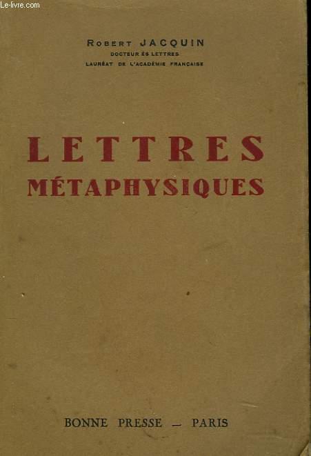LETTRES METAPHYSIQUES