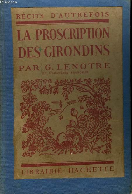 LA PROSCRIPTIONS DES GIRONDINS