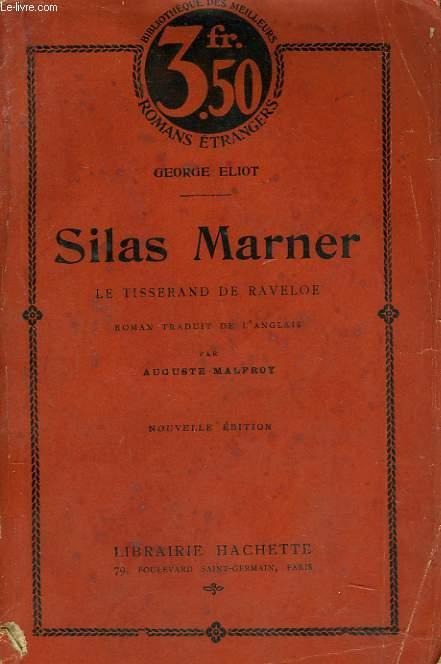 SILAS MARNER. LE TISSERAND DE RAVELOE.