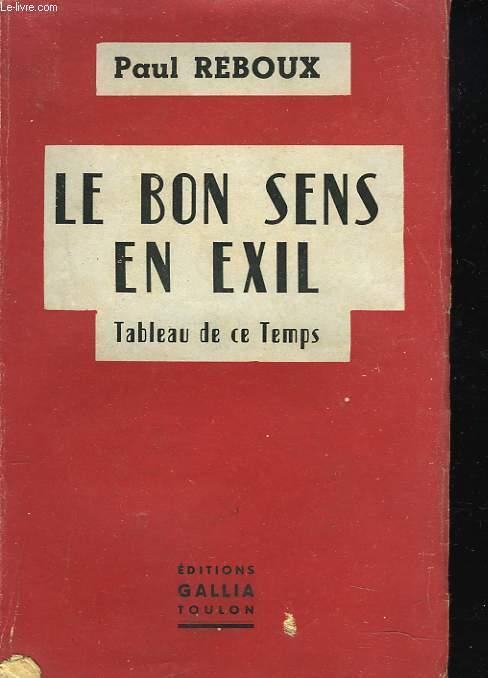 LE BON SENS EN EXIL