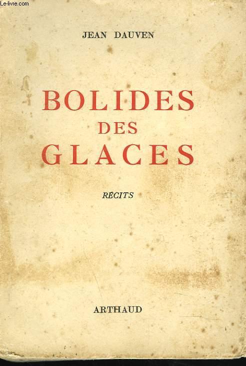 BOLIDES DES GLACES