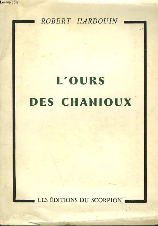L'OURS DES CHANIOUX