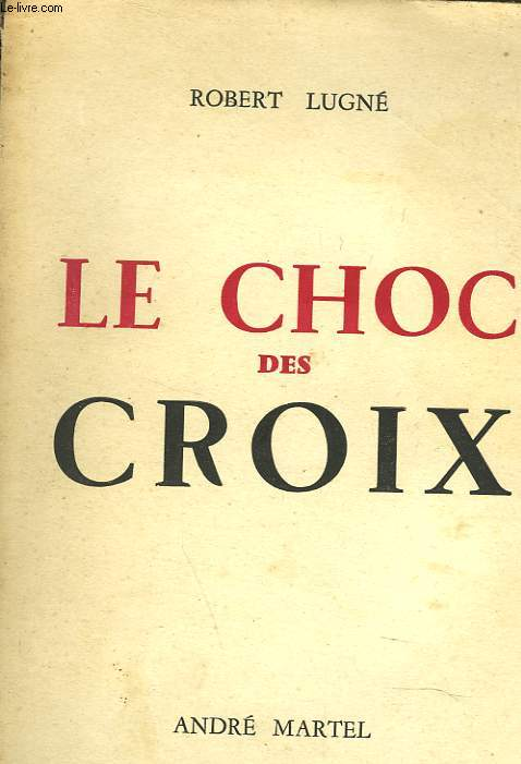 LE CHOC DES CROIX