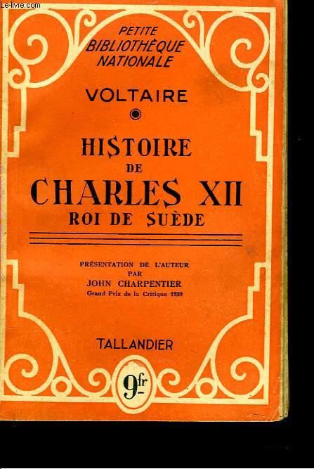 HISTOIRE DE CHARLES XII. ROI DE SUEDE.