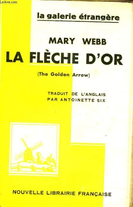LA FLECHE D'OR