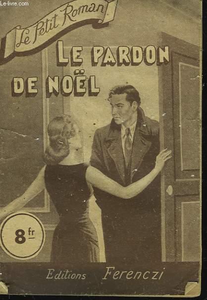 LE PARDON DE NOËL.