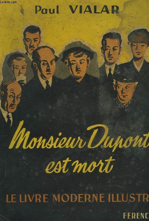 MONSIEUR DUPONT EST MORT