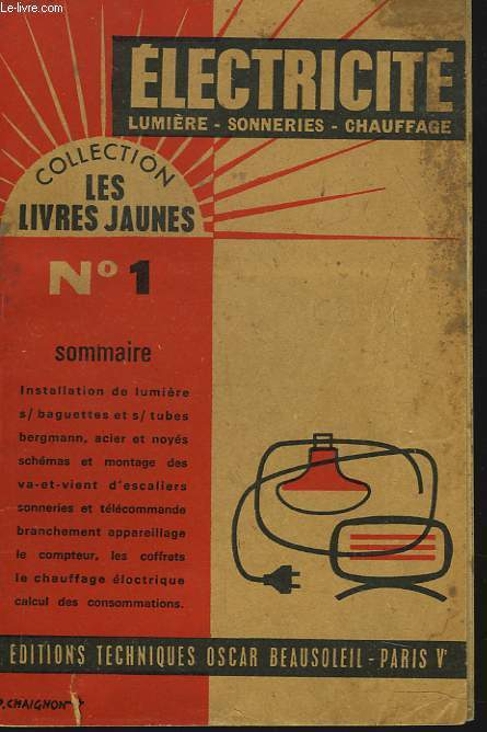 ELECTRICITE. LUMIERE, SONNERIES, CHAUFFAGE.