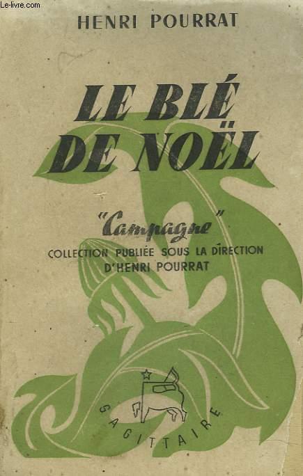 LE BLE DE NOËL