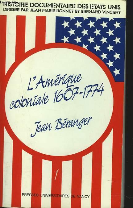 L'AMERIQUE COLONIALE 1607-1774.