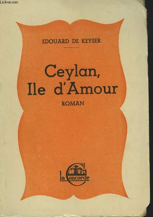 CEYLAN, ILE D'AMOUR