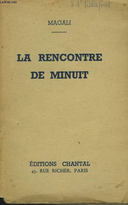 LA RENCONTRE DE MINUIT