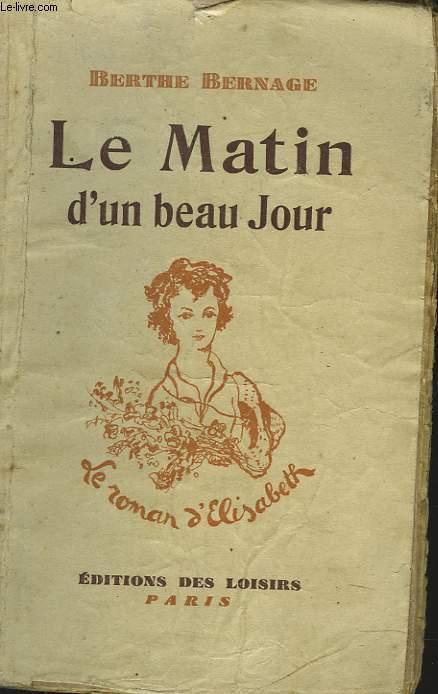 LE MATIN D'UN BEAU JOUR