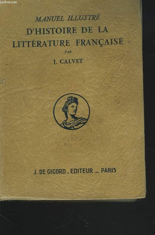 MANUEL ILLUSTRE DE LA LITTERATURE FRANCAISE