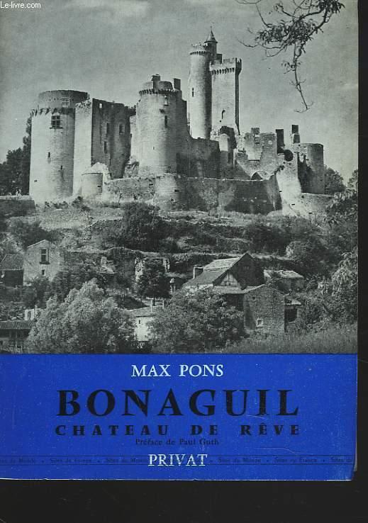 BONAGUIL CHÂTEAU DE RÊVE