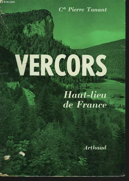 VERCORS. HAUT-LIEU DE FRANCE