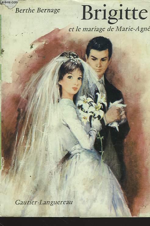 BRIGITTE ET LE MARIAGE DE MARIE-AGNES