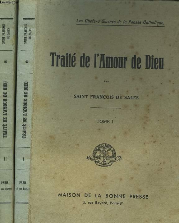 TRAITE DE L'AMOUR DE DIEU EN 2 TOMES.