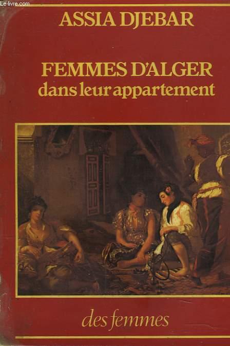 FEMMES D'ALGER DANS LEUR APPARTEMENT. NOUVELLES.