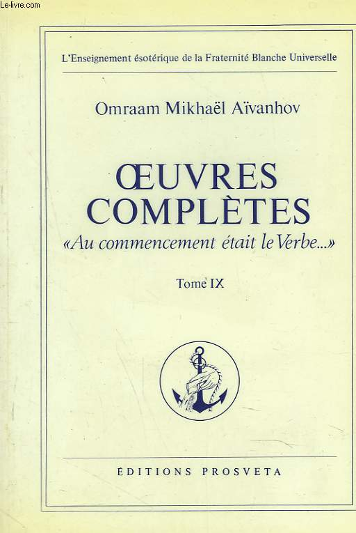 OEUVRES COMPLETES. TOME 9.