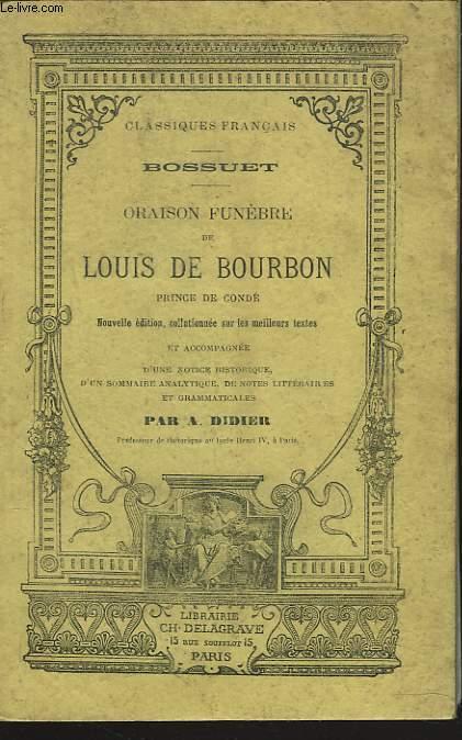 ORAISON FUNEBRE DE LOUIS BOUBON, PRINCE DE CONDE