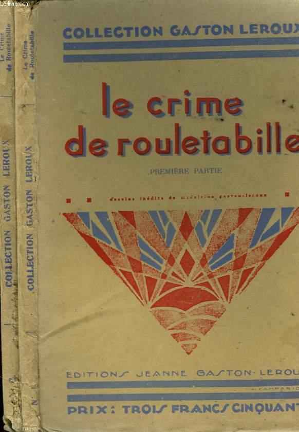 LE CRIME DE ROULETABILLE. EN 2 VOLUMES.