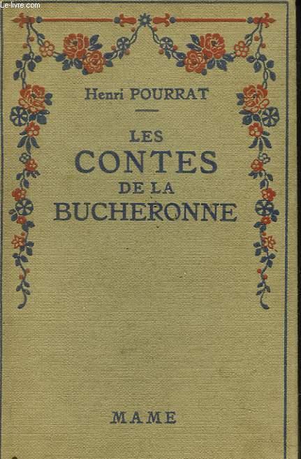 LES CONTES DE LA BUCHERONNE