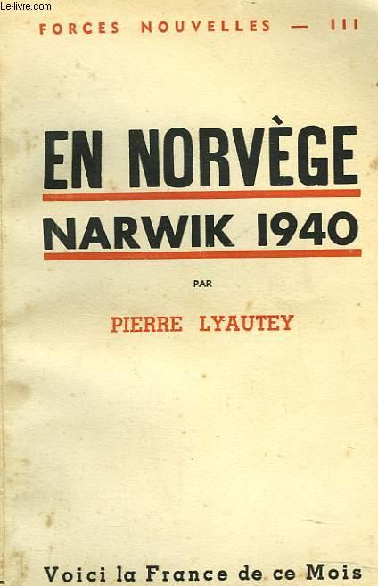 EN NORVEGE. NARWIK 1940.