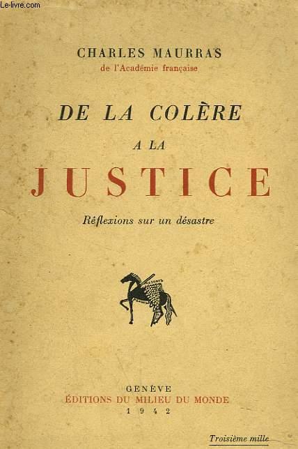 DE LA COLERE A LA JUSTICE. REFLEXIONS SUR UN DESASTRE.
