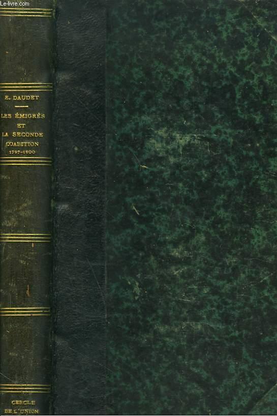 LES EMIGRES ET LA SECONDE COALITION 1797-1800