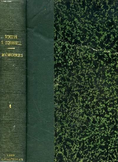 MEMOIRES SUR LA DEUXIEME GUERRE MONDIALE . VOLUME 2 : L'HEURE TRAGIQUE MAI-DECEMBRE 1940 * LA CHUTE DE LA FRANCE.