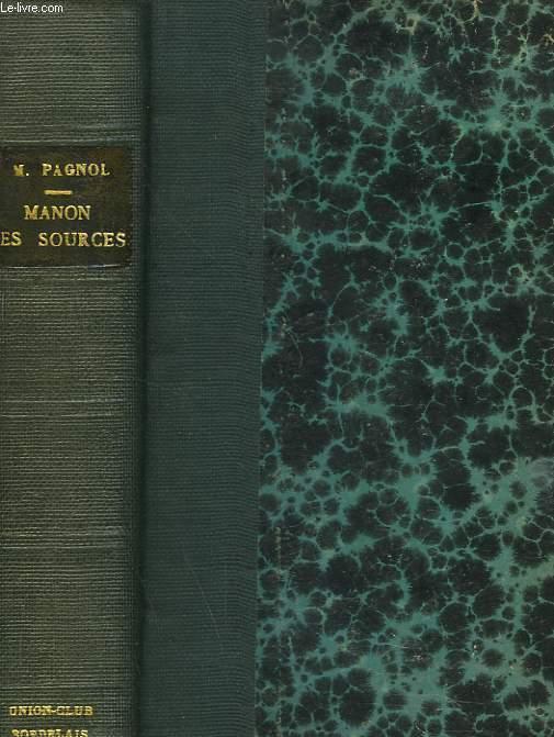 MANON DES SOURCES. L'EAU DES COLLINES. TOME II.