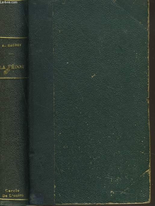 LA FEDOR. PAGES DE LA VIE.