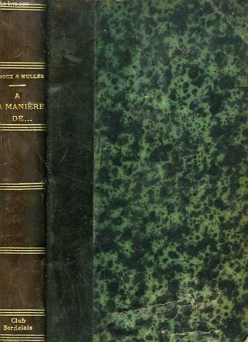 A LA MANIERE DE... TROISIEME SERIE. Racine - G. d