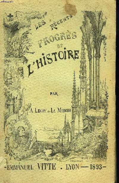 LES RECENTS PROGRES DE L'HISTOIRE