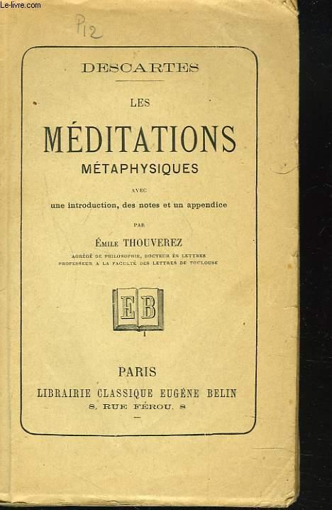 LES MEDITATIONS METAPHYSIQUES
