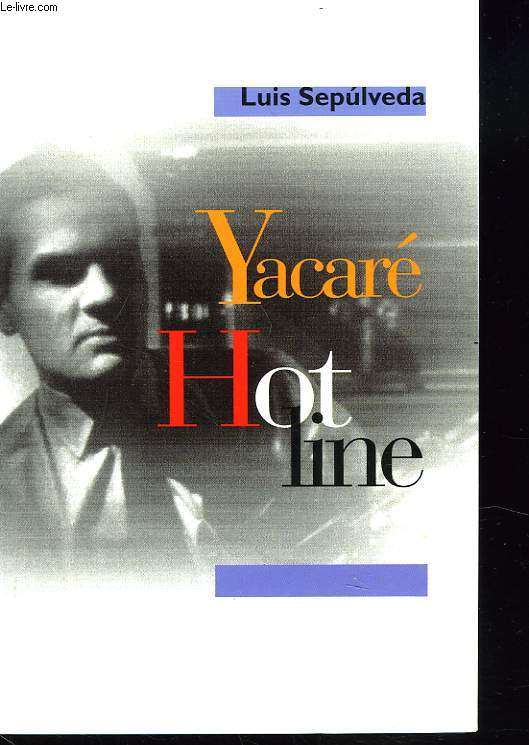 YACARE HOT LINE